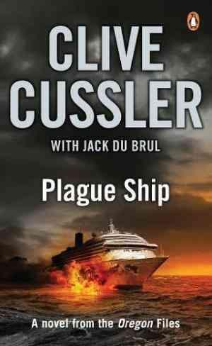 Buy Plague Ship by Clive Cussler , Jack B Du Brul , CliveJack CusslerduBrul online in india - Bookchor   9780141033198