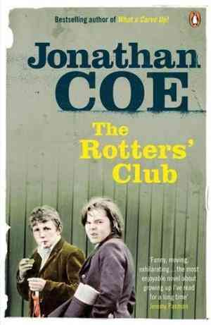 Buy Rotters Club by Jonathan Coe online in india - Bookchor   9780141033266