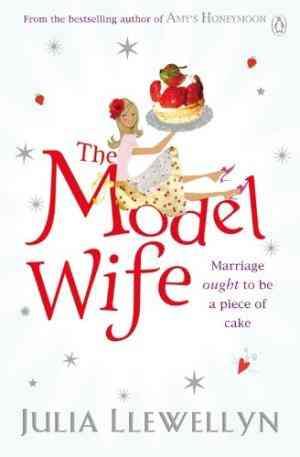 Buy Model Wife by Julia Llewellyn online in india - Bookchor | 9780141033648