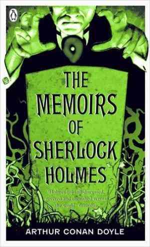Buy Memoirs of Sherlock Holmes by Sir Arthur Conan Doyle online in india - Bookchor   9780141035437