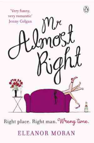 Buy Mr Almost Right by Andrew Roberts online in india - Bookchor   9780141036472