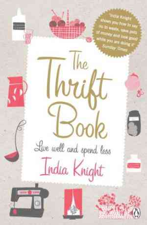 Buy Thrift Book by India Knight online in india - Bookchor | 9780141038230