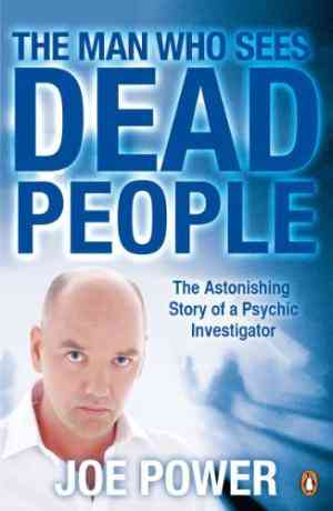 Buy The Man Who Sees Dead People by Joe Power online in india - Bookchor   9780141040424