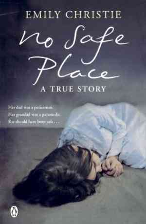Buy No Safe Place by Emily Christie online in india - Bookchor   9780141040899