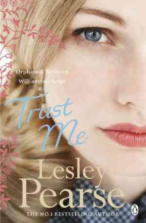 Buy Trust Me by Lesley Pearse online in india - Bookchor   9780141046044