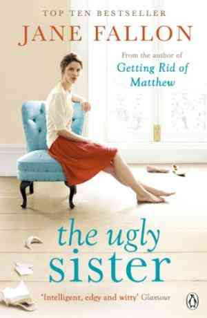 Buy Ugly Sister by Jane Fallon online in india - Bookchor   9780141047256
