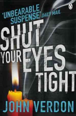 Buy Shut Your Eyes Tight by John Verdon online in india - Bookchor | 9780141048710