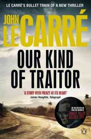 Buy Our Kind of Traitor by John Le Carre online in india - Bookchor | 9780141049168