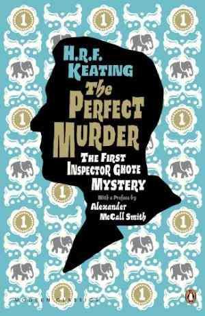 Buy Perfect Murder: The First Inspector Ghote Mystery by H R F Keating , H R F Keating online in india - Bookchor | 9780141194479