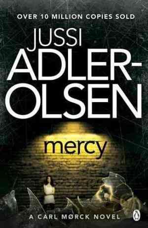 Buy Mercy by Jussi Adlerolsen , Lisa Hartford Translator online in india - Bookchor | 9780141399966