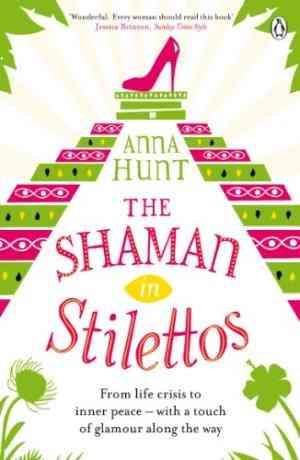 Buy Shaman in Stilettos by Anna Hunt online in india - Bookchor   9780241961360