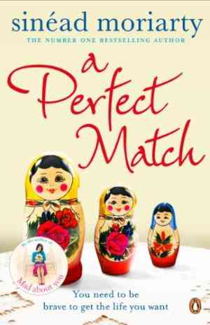 Buy Perfect Match by Sinead Moriarty online in india - Bookchor   9781844880416