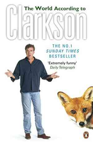 Buy The World According to Clarkson by Jeremy Clarkson online in india - Bookchor | 9780141017891