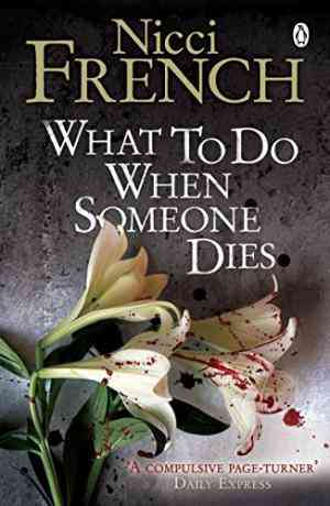 Buy What to Do When Someone Dies by Nicci French online in india - Bookchor   9780141020921