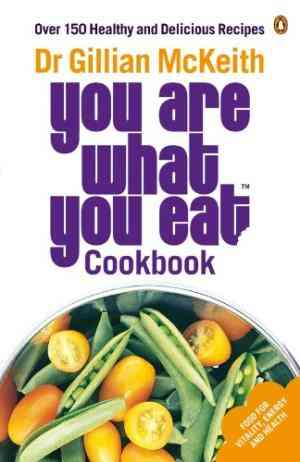 Buy You are What You Eat Cookbook by Gillian McKeith online in india - Bookchor   9780141029764