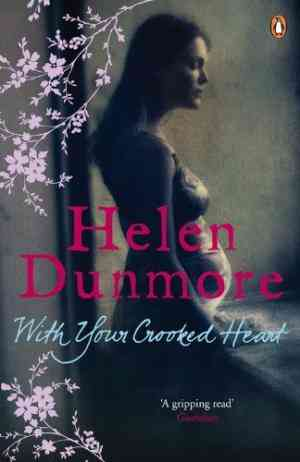 Buy With Your Crooked Heart by Helen Dunmore online in india - Bookchor   9780141033617