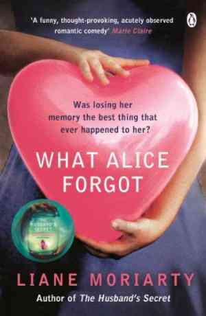 Buy What Alice Forgot by Liane Moriarty online in india - Bookchor | 9780141043760