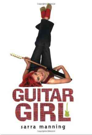 Buy Guitar Girl by Sarra Manning online in india - Bookchor | 9780142403181