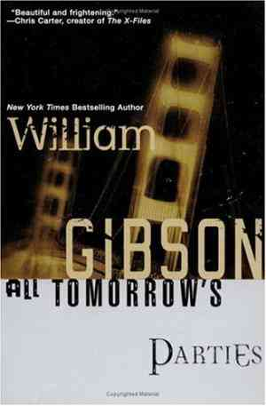 Buy All Tomorrows Parties by William Gibson online in india - Bookchor | 9780441007554