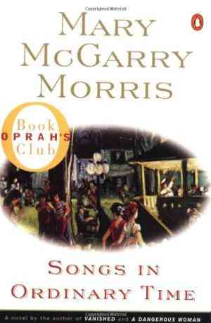 Buy Songs in Ordinary Time by Mary McGarry Morris online in india - Bookchor   9780140244823