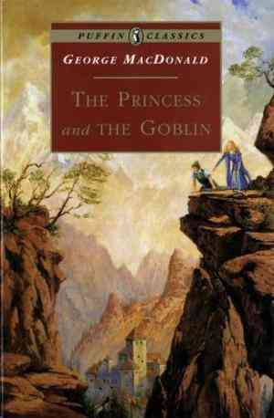 Buy Princess and the Goblin by George MacDonald online in india - Bookchor   9780140367461