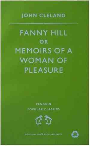Buy Fanny Hill: Or Memoirs of a Woman of Pleasure by John Cleland , John Cleland online in india - Bookchor | 9780140620887
