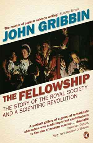 Buy The Fellowship: The Story of a Revolution by John Gribbin online in india - Bookchor   9780141015705