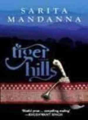 Buy Tiger Hills by Sarita Mandanna online in india - Bookchor   9780143068402