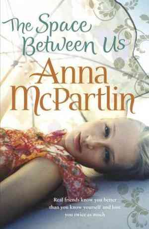 Buy Space Between Us by Anna McPartlin online in india - Bookchor | 9780241950135