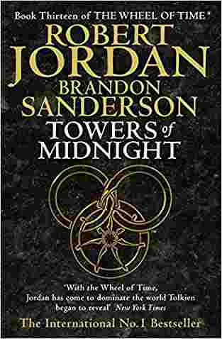 Buy Towers of Midnight by Robert Jordan online in india - Bookchor   9781841498683