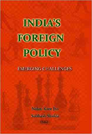 Buy Indias Foreign Policy by Nalini Kant Jha , Subhash Sukla online in india - Bookchor | 9788182745544