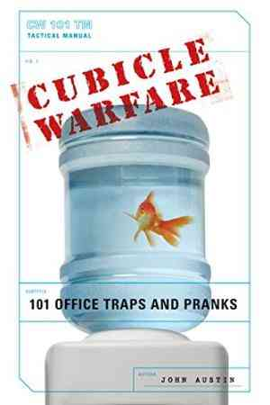 Buy Cubicle Warfare: 101 Office Traps and Pranks by John Austin online in india - Bookchor | 9780061438868