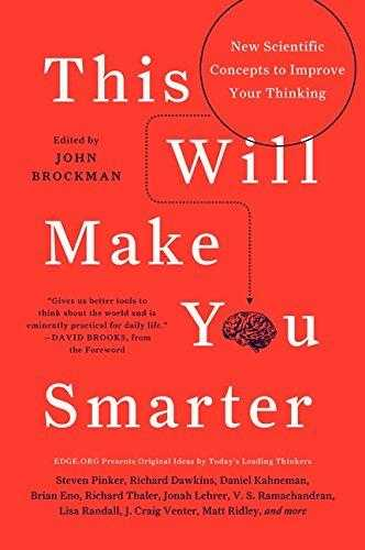 Buy This Will Make You Smarter: New Scientific Concepts to Improve Your Thinking by John Brockman online in india - Bookchor | 9780062109392