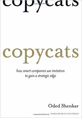 Buy Copycats: How Smart Companies Use Imitation to Gain a Strategic Edge by Shenkar online in india - Bookchor | 9781422126738