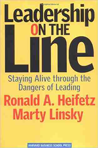 Buy Leadership on the Line: Staying Alive Through the Dangers of Leading by Heifetz online in india - Bookchor | 9781578514373