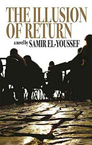 Buy Illusion of Return by Samir ElYoussef online in india - Bookchor   9781905559015