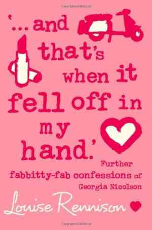 Buy ...and Thats When it Fell Off in My Hand. by Louise Rennison online in india - Bookchor | 9780007183203
