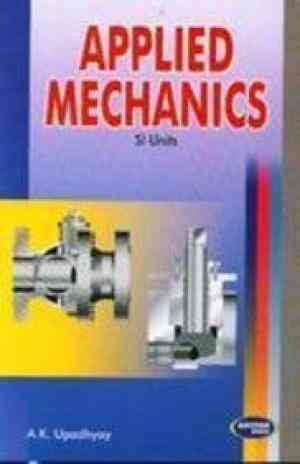 Buy Applied Mechanics by A. K. Upadhayay online in india - Bookchor | 9788185749549