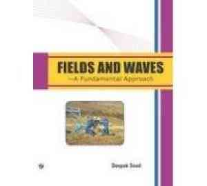 Buy Fields And Waves A Fundamental Approach by Deepak Sood online in india - Bookchor | 9789380386843