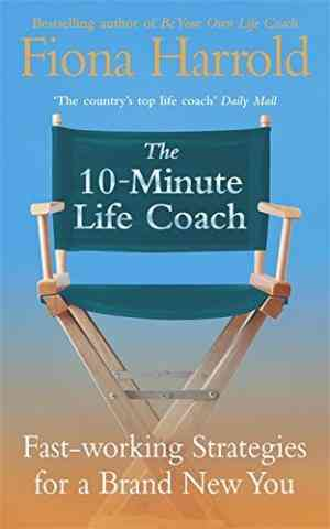 Buy 10 minute Life Coach by Fiona Harrold online in india - Bookchor | 9780340829639