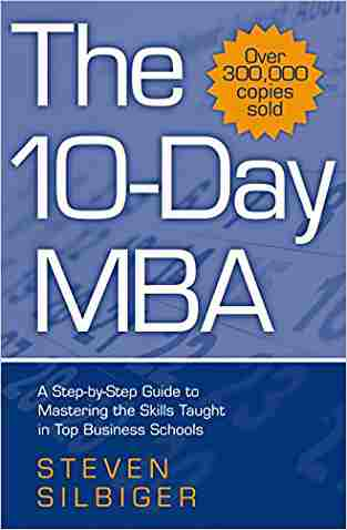 Buy 10 day MBA by Steven Silbiger online in india - Bookchor | 9780749927004