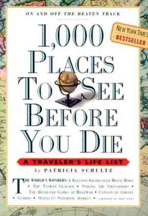 Buy 1000 Places to See Before You Die by Patricia Schultz online in india - Bookchor | 9780761104841