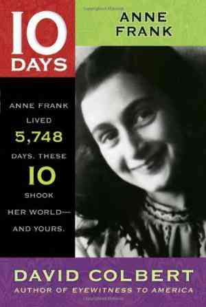 Buy 10 Days: Anne Frank by David Colbert online in india - Bookchor | 9781416964452