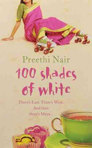Buy One Hundred Shades Of White by Preethi Nair online in india - Bookchor | 9780007143467