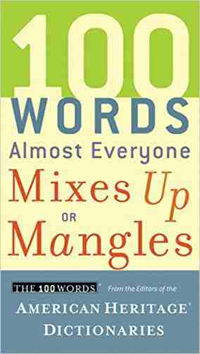 Buy 100 Words Almost Everyone Mixes Up or Mangles by American Heritage Dictionary (Creator) online in india - Bookchor   9780547395838