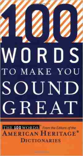 Buy 100 Words to Make You Sound Great by American Heritage Dictionaries online in india - Bookchor   9780618883103