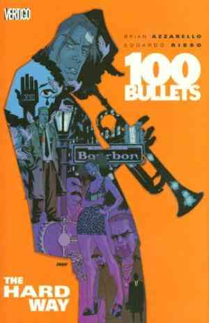 Buy 100 Bullets Vol. 8: The Hard Way by Brian Azzarello online in india - Bookchor   9781401204907