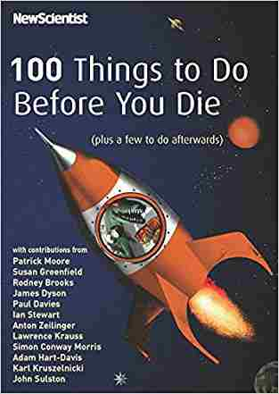 Buy 100 Things to Do Before You Die (Plus a Few to Do Afterwards) by Patrick Moore online in india - Bookchor | 9781861979254