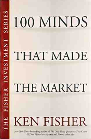 Buy 100 Minds That Made the Market by Ken Fisher online in india - Bookchor | 9788126519552