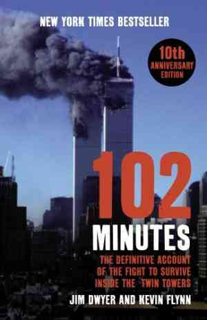 Buy 102 Minutes by Jim Dwyer online in india - Bookchor   9780099492566